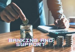 banking and support